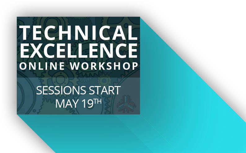 Technical Excellence Workshop