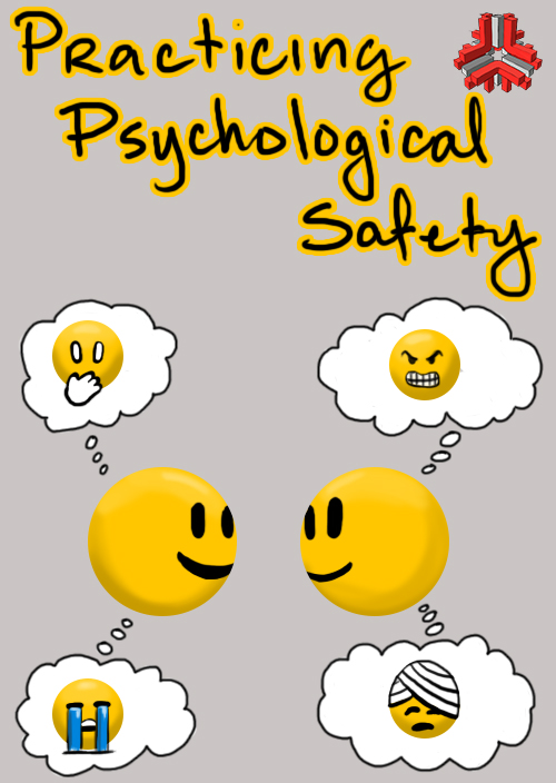 Practicing Psychological Safety